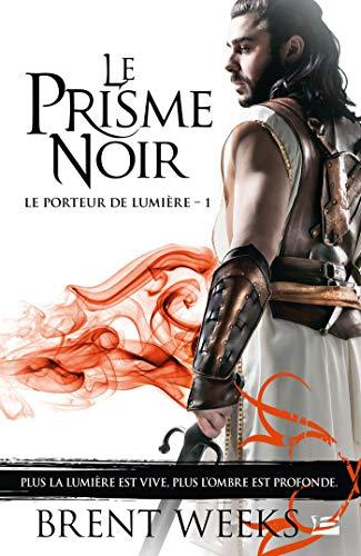 9782811214364: Le Porteur de Lumiere, T1 : le Prisme Noir