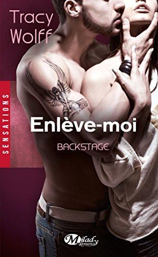 9782811214869: Backstage, T2 : Enleve-Moi