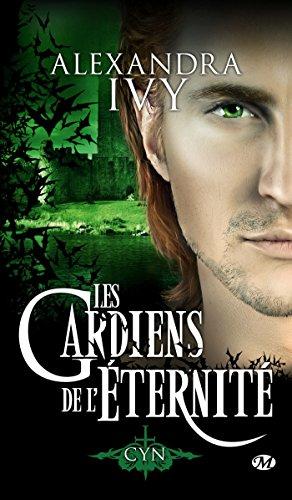 GARDIENS DE L'ÉTERNITÉ (LES) T.12 : CYN: IVY ALEXANDRA