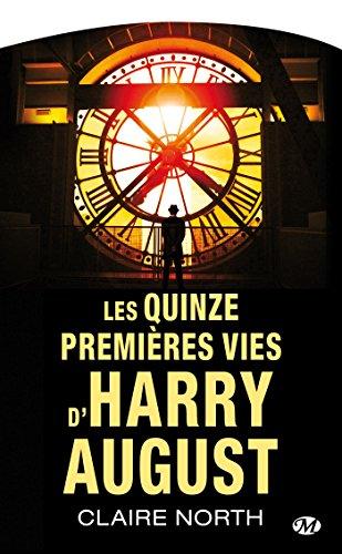 9782811215064: Les Quinze Premieres Vies d'Harry August