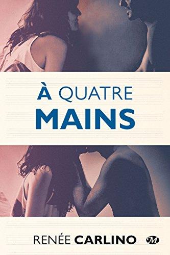 9782811215866: À quatre mains (New Adult) (French Edition)