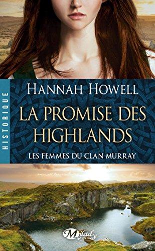 9782811215934: Les femmes du clan Murray, Tome 2 : La promise des Highlands