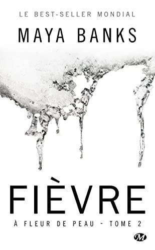 9782811216726: À Fleur de peau, T2 : Fièvre (édition Canada)