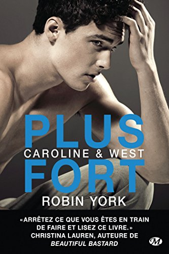 CAROLINE ET WEST T.02 : PLUS FORT: YORK ROBIN