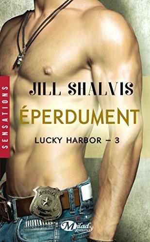 9782811219390: Lucky Harbor, T3 : Éperdument (SENSATIONS)