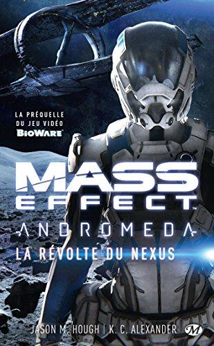 9782811219420: Mass Effect Andromeda : La Révolte du Nexus