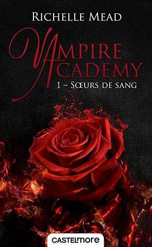 9782811219802: Vampire Academy T01 Soeurs de sang