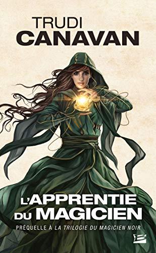 9782811225674: La Trilogie du magicien noir, TPréquelle : L'Apprentie du magicien