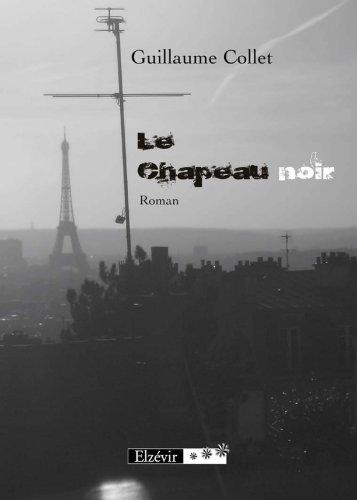 Le Chapeau noir: Guillaume Collet