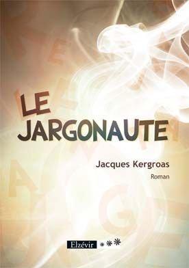 Le Jargonaute: Kergroas Jacques