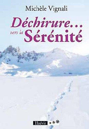 Dechirure Vers la Serenite: Vignali Michell