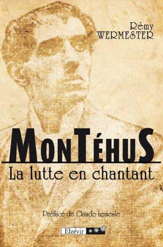 9782811407049: Montéhus : La Lutte en Chantant