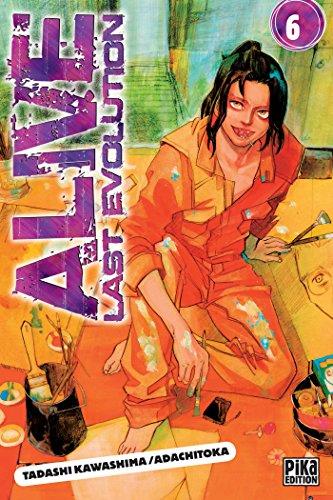 ALIVE LAST EVOLUTION T.06: KAWASHIMA TADASHI