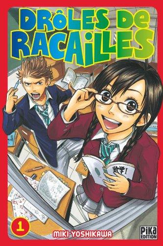 DRÔLES DE RACAILLES T.01: COLLECTIF