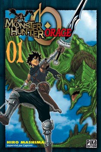 9782811603199: Monster Hunter Orage, Tome 1