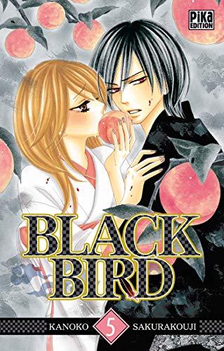 BLACK BIRD T.05: SAKURAKOUJI KANOKO