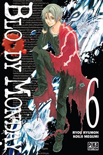 BLOODY MONDAY T.06: RYUMON RYOU
