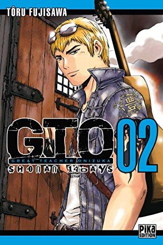 9782811605636: GTO : Shonan 14 Days, Tome 2 (French Edition)