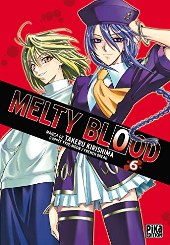 9782811605865: melty blood t.6