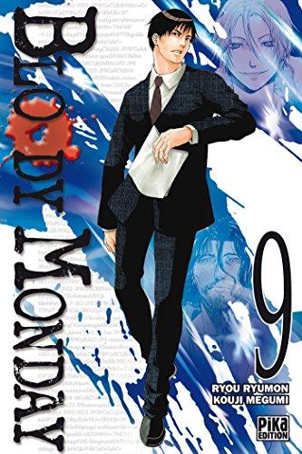 BLOODY MONDAY T.09: RYOU RYUMON