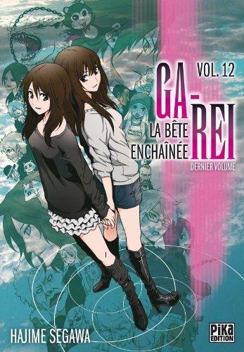 9782811606220: Ga-Rei - La bête enchainée Vol.12