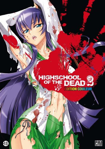 HIGHSCHOOL OF THE DEAD T.02 (COULEUR): SATO SH�H�