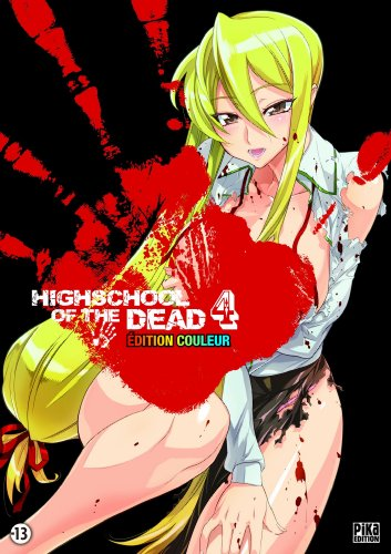 9782811606824: Highschool of the dead, Tome 4 : Edition couleur