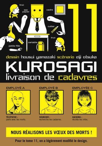 KUROSAGI LIVRAISON DE CADAVRES T.11: YAMAZAKI HOUSUI
