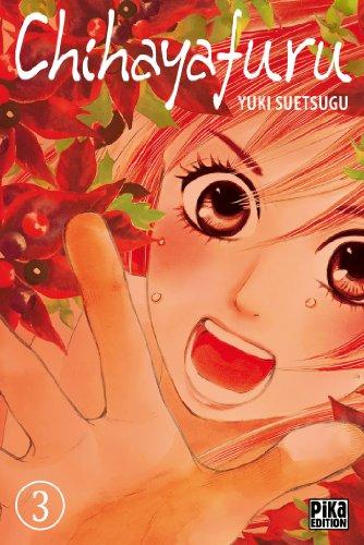 CHIHAYAFURU T.03: SUETSUGU YUKI