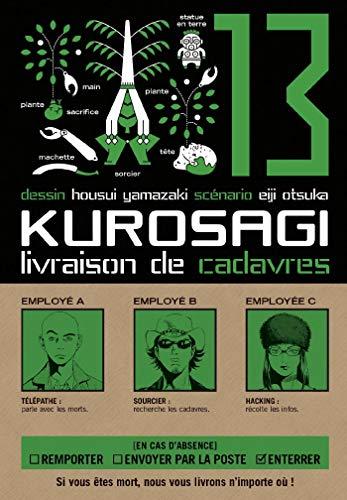 KUROSAGI LIVRAISON DE CADAVRES T.13: YAMAZAKI HOUSUI