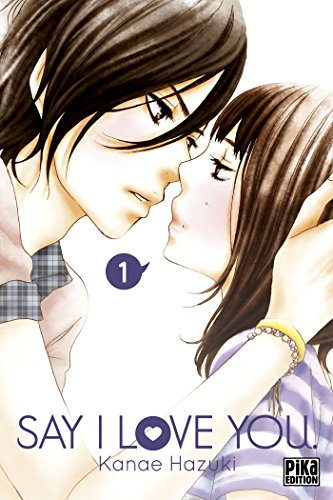 SAY I LOVE YOU T.01: HAZUKI KANAE