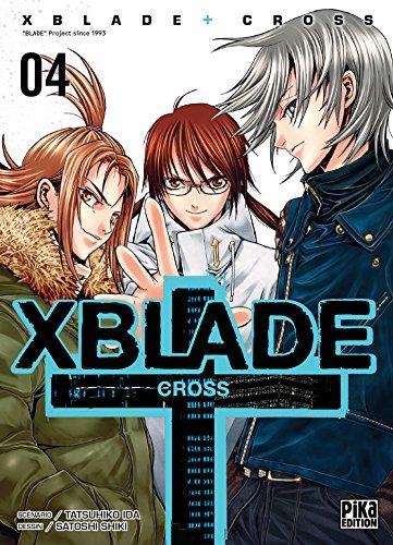 X BLADE CROSS T.04: IDA TATSUHIKO
