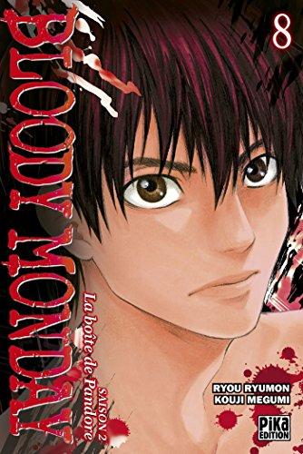 BLOODY MONDAY SAISON 2 T.08: RYUMON RYOU