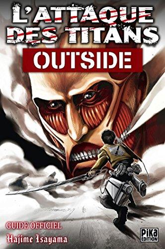 9782811618223: L'Attaque des Titans - Outside: Guide Officiel