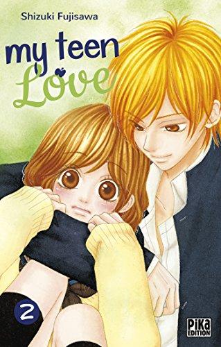 MY TEEN LOVE T.02: FUJISAWA TÔRU