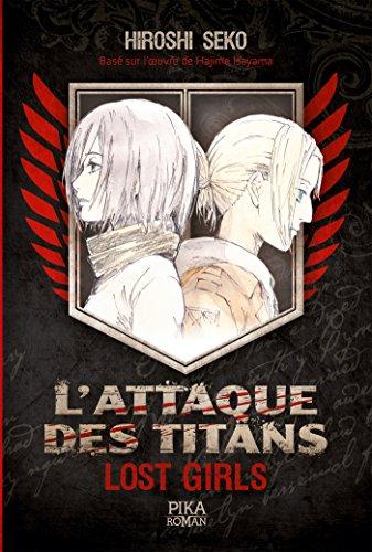 9782811626587: L'Attaque des Titans - Lost Girls