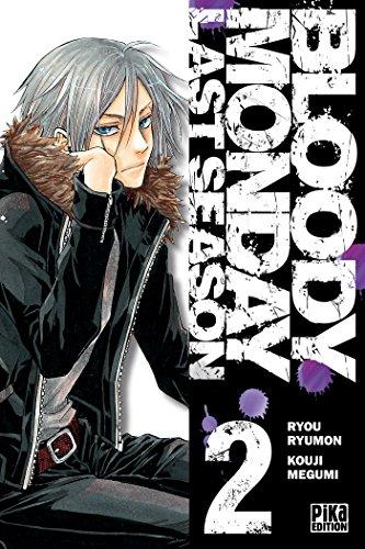 BLOODY MONDAY SAISON 3 T.02: RYUMON RYOU