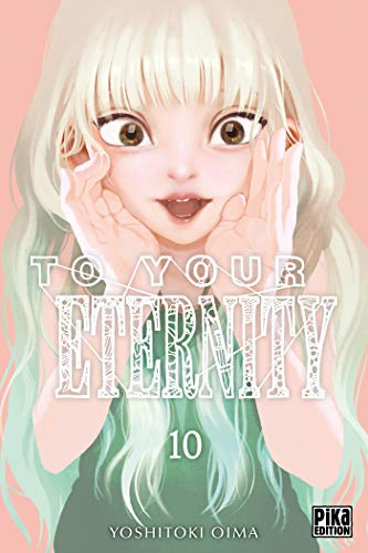 9782811648855: To Your Eternity T10