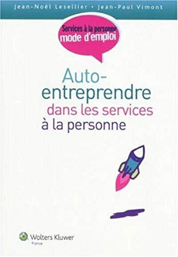 9782811700188: Auto-entreprendre dans les services à la personne