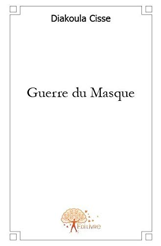 9782812106453: Guerre du Masque (French Edition)