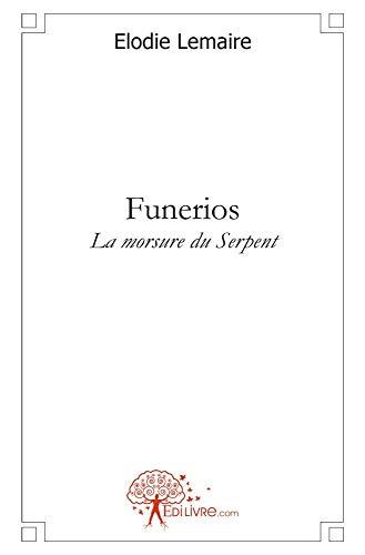 9782812108051: Funerios la Morsure du Serpent (French Edition)