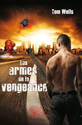 9782812113789: Les armes de la vengeance