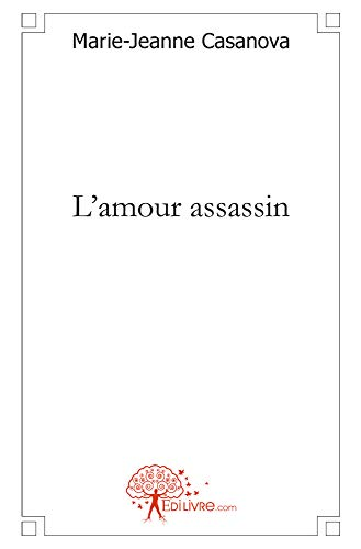 9782812115097: L'Amour Assassin (French Edition)