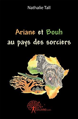 9782812115462: Ariane et Bouh au pays des sorciers