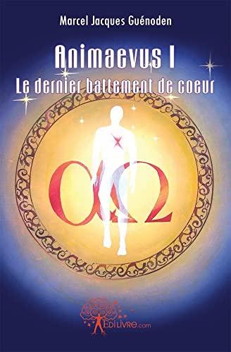 9782812127724: Animaevus I Tome 1 (French Edition)