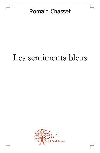 9782812127762: Les sentiments bleus