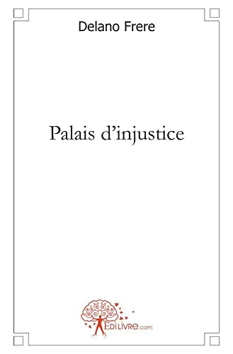 9782812127793: Palais d'Injustice (French Edition)