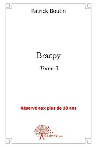 9782812132551: Bracpy - Tome 3