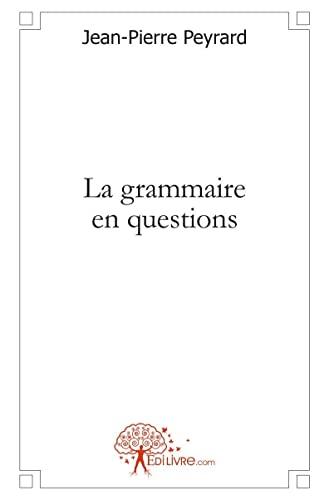 9782812134937: La grammaire en questions