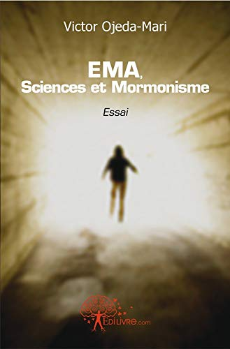 9782812135019: EMA, Sciences et Mormonisme